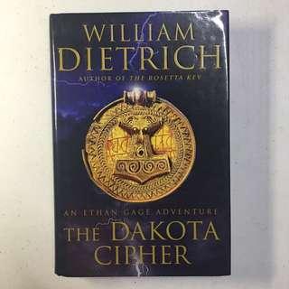 [Hardbound] The Dakota Cipher: An Ethan Gage Adventure by William Dietrich