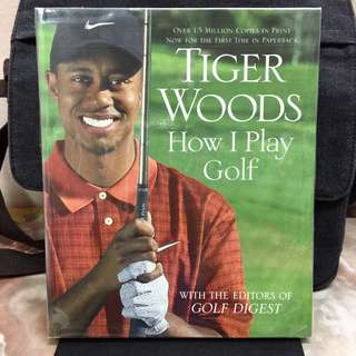 《New Book Condition + The Secrets Techniques & Skills On How Tiger Woods Plays The Game》Tiger Woods - HOW I PLAY GOLF