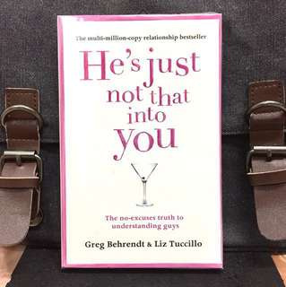《New Book Condition + Relationship Management Book For Ladies 》Greg Behrendt & Liz Tuccillo - HE'S JUST NOT THAT INTO YOU : The No-Excuses Truth to Understanding Guys