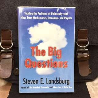 《Bran-New + Reveals The Relationship Between Loftiest Philosophical Quest And Everyday Lives》Steven E. Landsburg - THE BIG QUESTIONS : Tackling the Problems of Philosophy with Ideas from Mathematics, Economics, and Physics