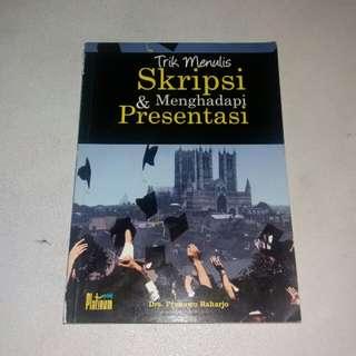 Trik Menulis Skripsi & Menghadapi Presentasi