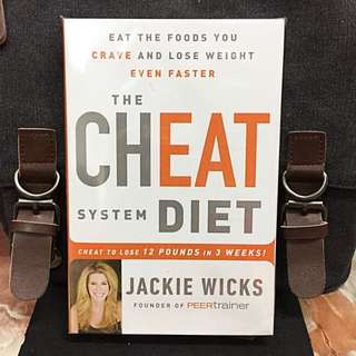 《Bran-New + Hardcover Edition + Ways To Lose Weight While Still Enjoying Thebl Foods You Love》Jackie Wicks -THE CHEAT SYSTEM DIET : Eat the Foods You Crave and Lose Weight Even Faster