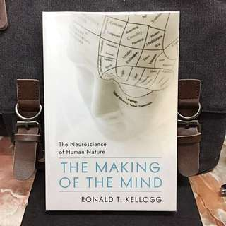 # Highly Recommended《Bran-New + A Fascinating Exploration of Our Uniquely Human Mind》Ronald T. Kellogg - THE MAKING OF THE MIND : The Neuroscience of Human Nature