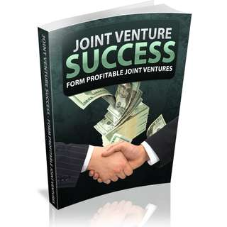 Joint Venture Success! Form Profitable 