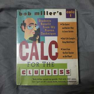 Calc for the Clueless by Bob Miller