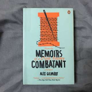 From the Memoirs of an Enemy Combatant by Alex Gilvarry