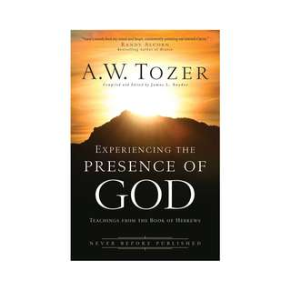 [eBook] Experiencing the Presence of God - A W Tozer