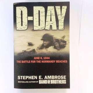 Stephen E Ambrose - D-Day.