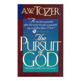 [eBook] The Pursuit of God -The Human Thirst for the Divine - A W Tozer