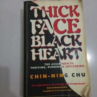 Thick Face Black Heart - Chin Ning Chu