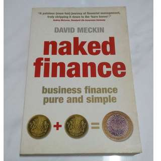 [Educational Book] Naked Finance: Business Finance Pure and Simple