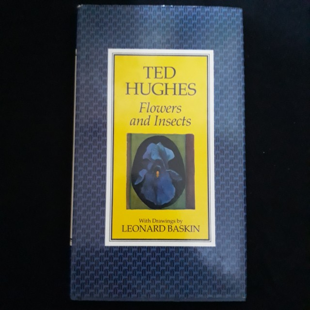 Flowers and Insects by Ted Hughes