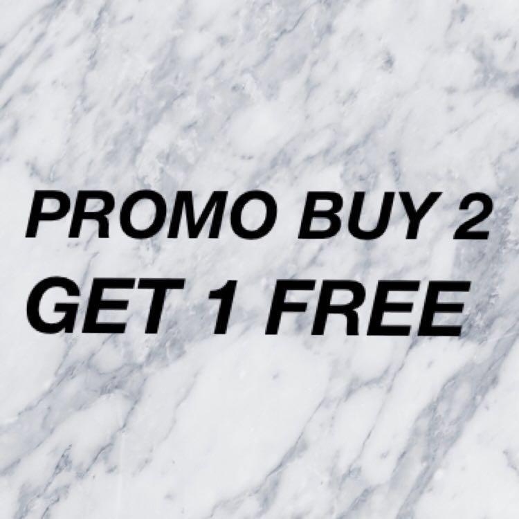 PROMO!!! Buy 2 GET 1