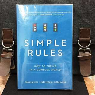 # Highly Recommended《Bran-New + How To Arm With Simple Rules That Tackle The Most Complex Problems》Donald Sull & kathleen Eisenhardt - SIMPLE RULES : How to Thrive in a Complex World