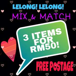LELONG! 3 FOR RM50! FREE POSTAGE + FREE GIFT