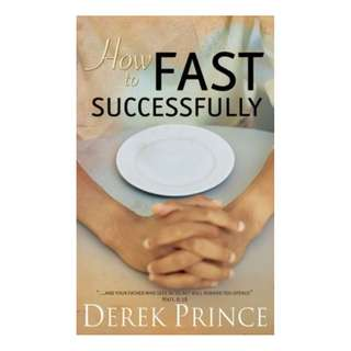 [eBook] How to Fast Successfully - Derek Prince