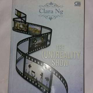 Novel The (Un)Reality Show by Clara Ng #umntv2018