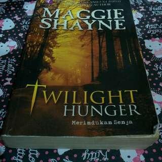 Maggie Shayne - Twilight Hunger ( Merindukan Senja )