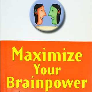 Maximise Your Brainpower: 1000 New Ways to Boost Your Mental Fitness
