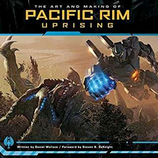 The Art and Making of Pacific Rim Uprising  ( Hardcover )