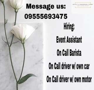 Hiring event assistant, barista,  driver