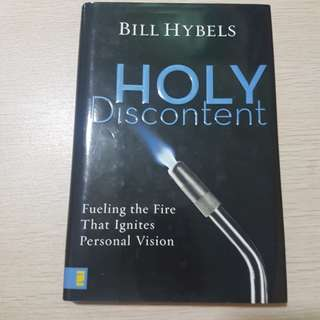 Holy Discontent - Bill Hybels