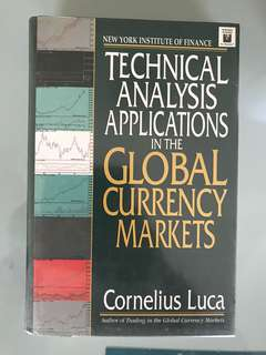 Technical Analysis Application of the Global Currency Markets