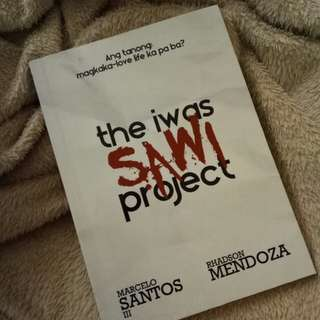 THE IWAS SAWI PROJECT BY MARCELO SANTOS III AND RHADSON MENDOZA