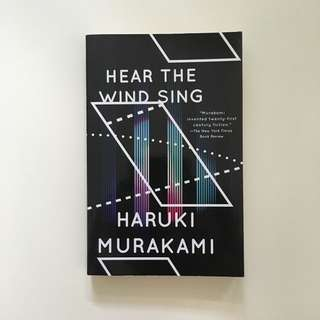 Hear The Wind Sing / Pinball, 1973 by Haruki Murakami