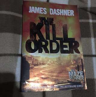 The Kill Order(The Maze Runner's Prequel)
