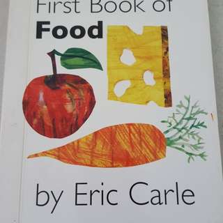 My very first book of food - Eric Carle