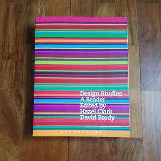 Design Studies A reader edited by Hazel Clark and David Brody