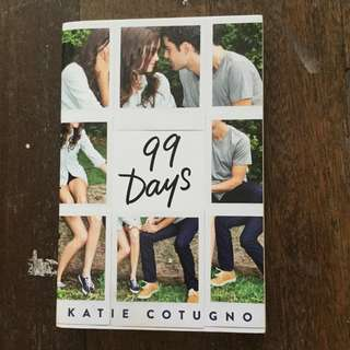 99 Days by Katie Cotugno SIGNED