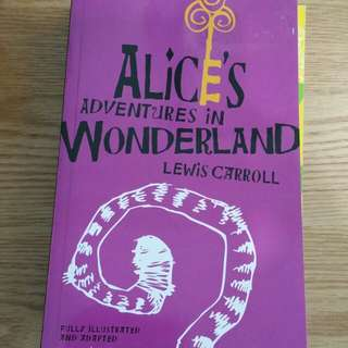 Alice in Wonderland Fully Illustrated and Adapted