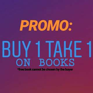 Buy1 Take1 on all books