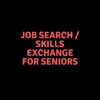 Job Search or Skills Exchange for Seniors