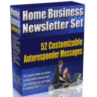 Home Business Newsletter Set: 52 Customizable Autoresponder Messages