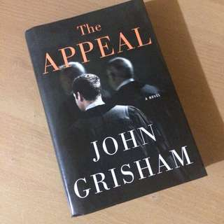 """The Appeal"" by John Grisham (hardbound)"
