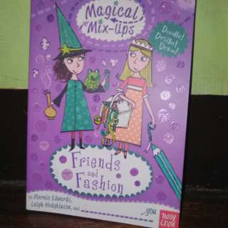 Magical mix ups friends and fashion