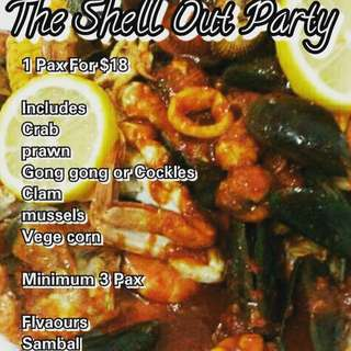 SHELL OUT PARTY!! (MINIMUM 3 PAX)