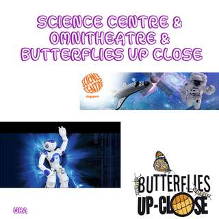 CHEAP Science Centre & Omni Theatre Movie & Butterflies Up Close Tickets