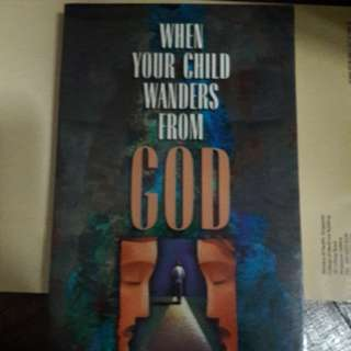 When your child wanders from God