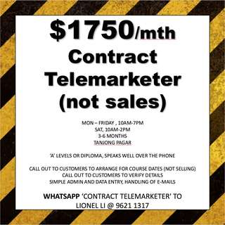 Contract telemarketers // $1750 // A levels or Dip