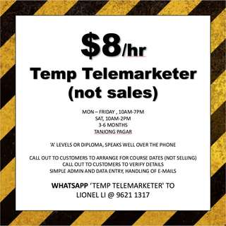 Temp telemarketer (not sales) // A levels or diploma