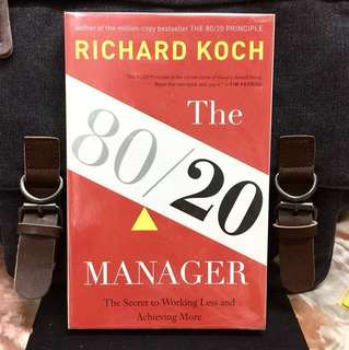 # Highly Recommended《New Book Condition + How To Apply The 80/20 Principle To Achieve Exceptional Results At Work》Richard Koch - THE 80/20 MANAGER : The Secret to Working Less and Achieving More