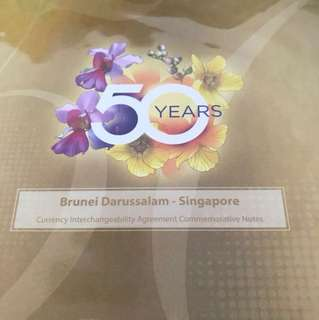 50 years brunei - Singapore commemorative notes
