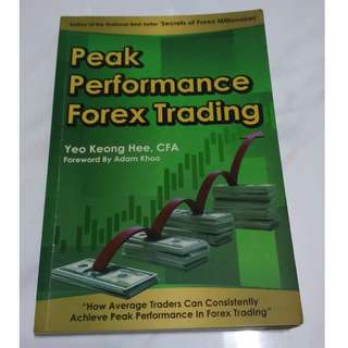 [Educational Book] Peak Performance Forex Trading - How Average Traders Can Consistently Achieve Peak Performance In Forex Trading