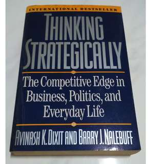 [Educational Book] Thinking Strategically: The Competitive Edge in Business, Politics, and Everyday Life