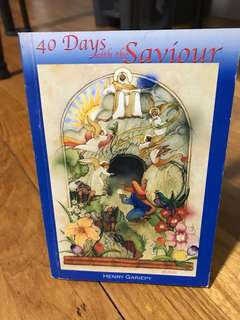 40 Days with the Savior: Preparing Your Heart for Easter by Henry Gariepy