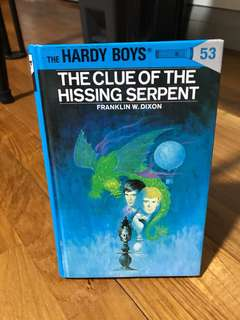 The Hardy Boys' 53 - The Clue of the Hissing Serpent by Franklin W Dixon